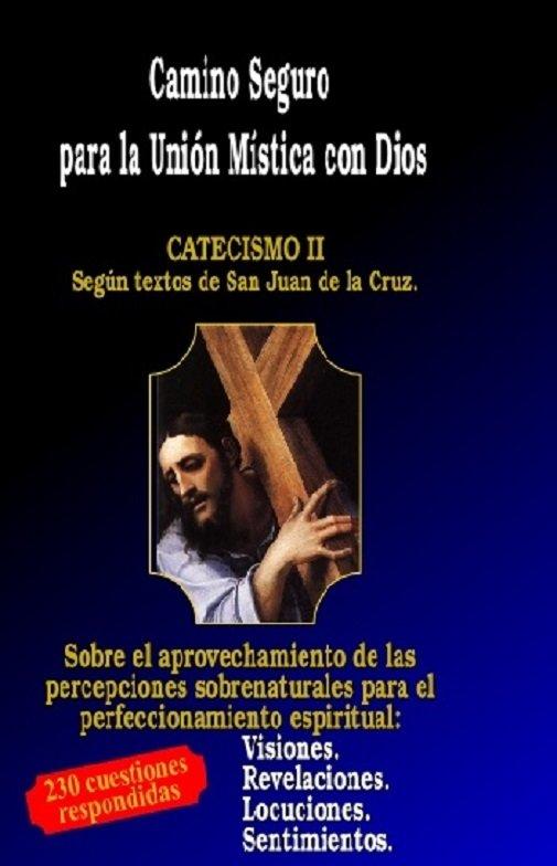 Camino Seguro para la Unión del Alma con Dios