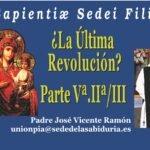 ¿LA ÚLTIMA REVOLUCIÓN ( 5ª PARTE -2ª DE 3)